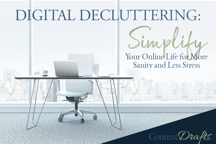 #13 - Digital Decluttering